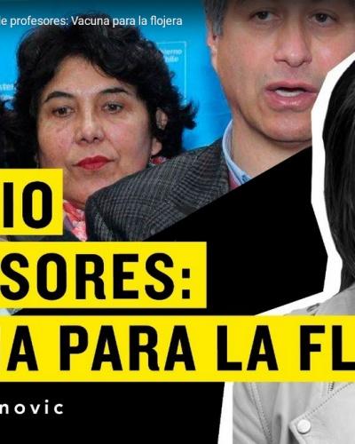 TERESA MARINOVIC | COLEGIO DE PROFESORES: VACUNA PARA LA FLOJERA
